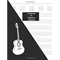 Cuaderno De Tablatura Guitarra: Guitarra Seis Cuerdas: (Spanish