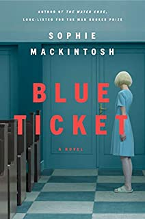 Book Cover: Blue Ticket: A Novel