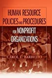 img - for Carol L. Barbeito: Human Resource Policies and Procedures for Nonprofit Organizations (Paperback); 2006 Edition book / textbook / text book