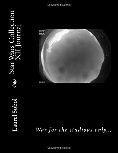 Download Star Wars Collection XII Journal (Collect them all, awareness is the beginning of understanding, a real Star Wars in progress, against you and all ... healthy earth healthy inhabitants forever) pdf