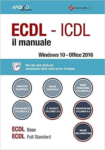 ECDL-ICDL. Il manuale