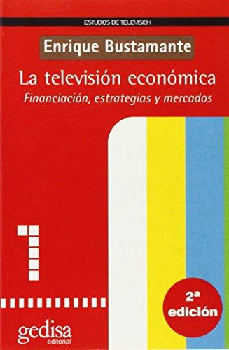 Descargar Libro La Televisión Económica Enrique Bustamante