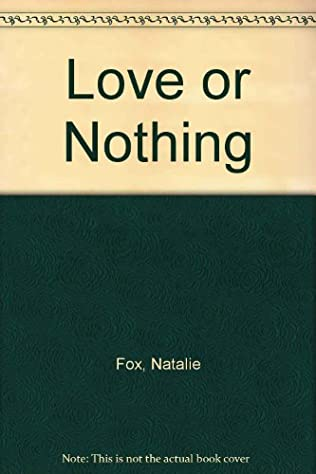 book cover of Love or Nothing