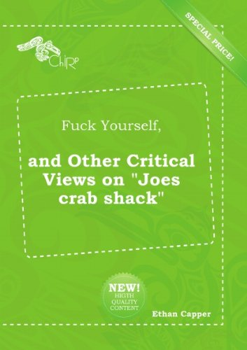 fuck-yourself-and-other-critical-views-on-joes-crab-shack