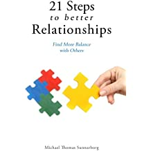 21 Steps to Better Relationships: Find More Balance with Others