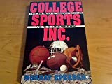 College Sports Inc. : The Athletic Department vs. the University, Sperber, Murray, 0805018646