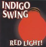 Red Light! by Indigo Swing