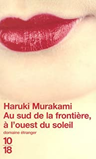 Au sud de la frontière, à l'ouest du soleil, Murakami, Haruki