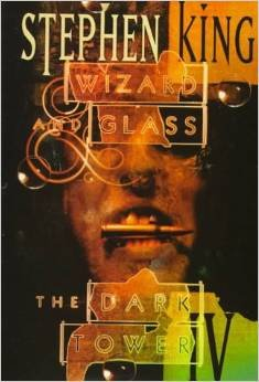 The Dark Tower, Vol. 4: Wizard and Glass (1st First Edition)