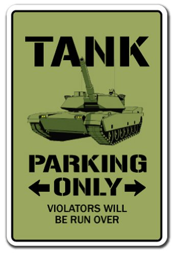 Tank Parking Aluminum Sign APC Military Armour Army Retire Armoured | Indoor/Outdoor | 14