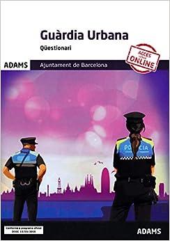 Qüestionari Guàrdia Urbana Ajuntament de Barcelona