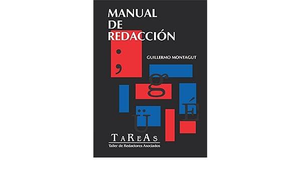 Manual de redacción - Escribir no es lo mío (Spanish Edition)