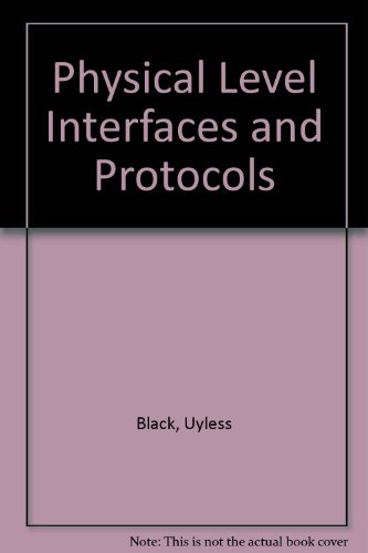Physical Layer Interfaces and Protocols