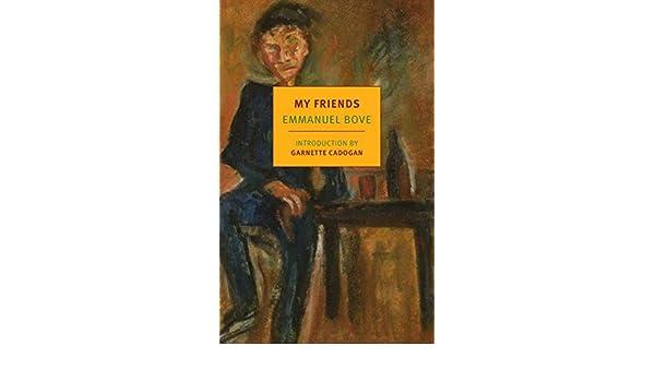 Amazon My Friends New York Review Books Classics Ebook