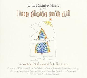 a67f9ba1ca9d Une Etoile M a Dit-Un Conte De Noel Musical De Gil by Chloe Sainte ...