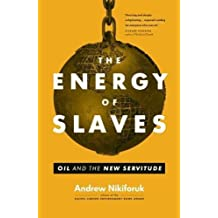 The Energy of Slaves