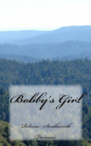 Book: Bobby's Girl by Rebecca Southworth Drennen