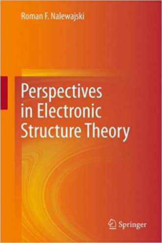 Book Perspectives in Electronic Structure Theory