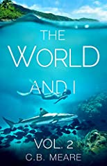 The World and I  is a series that can be read in any order. Ten years into her job, Cassia Meare continues to be sent all over the world, now for a new media agency.This is the one where she finally goes to Africa and thinks she has malaria...
