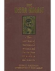 The Kebra Nagast: The Lost Bible of Rastafarian Wisdom and Faith