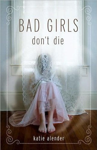 bad girls dont die