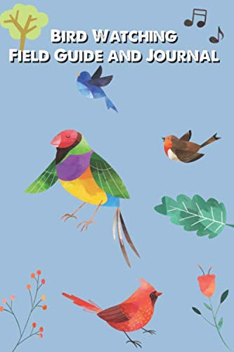 Bird Watching for Adults - Bird Watching Journal and Log Book: | Birding Journal to Record Bird Sightings and List Species | 100 pages  | Gift for Birdwatchers