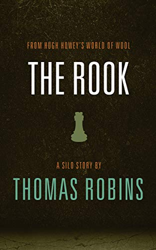 The Rook: A Silo Story (English Edition)