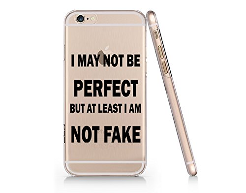 Amazoncom I May Not Be Perfect But At Least Im Not Fake Quotes