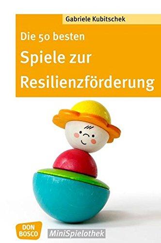 Die 50 Besten Spiele Zur Resilienzförderung  Don Bosco MiniSpielothek