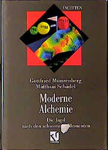Moderne Alchemie: Die Jagd nach den schwersten Elementen (Facetten)