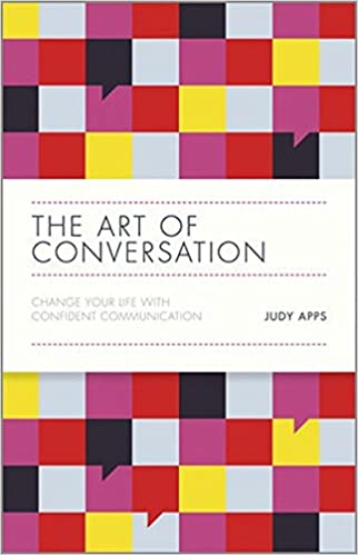 Book The Art of Conversation - Change Your Life with Confident Communication