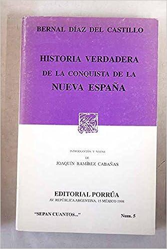 Historia verdadera de la conquistanueva España: Amazon.es: Diaz del Castillo, B.: Libros