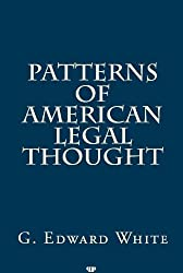 Patterns of American Legal Thought (Legal History & Biography Series)