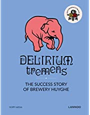 Delirium Tremens: The Successful Story of Brewery Huyghe