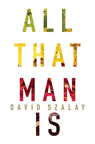 All that man is a novel kindle edition by david szalay all that man is a novel kindle edition by david szalay literature fiction kindle ebooks amazon fandeluxe Gallery