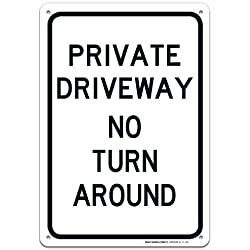 Private Driveway No Turn Around Sign Large 10 X 7 Rust Free Aluminum Sign UV Printed with Professional Graphics-Easy to Mount Indoors & Outdoors