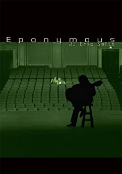 Eponymous by [J. Eric Smith]