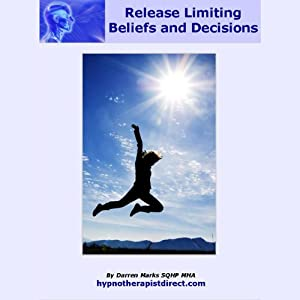 Release Limiting Beliefs and Decisions Audiobook