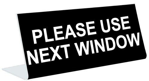3' x 8' Engraved Tabletop Pedestal Desk Sign - PLEASE USE NEXT WINDOW - BLACK / WHITE