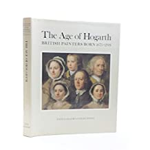 The Age of Hogarth: Vol 2: British Painters Born 1675-1709
