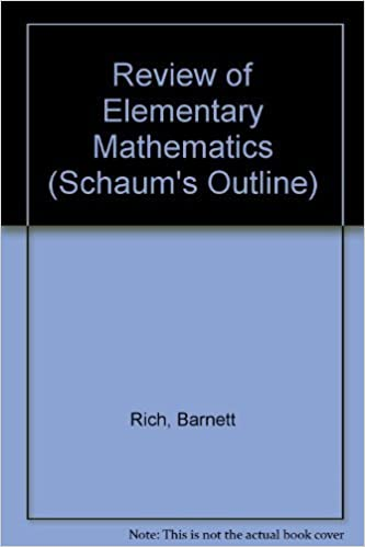 Book Review of Elementary Mathematics (Schaum's Outline) by Barnett Rich (1977-10-03)