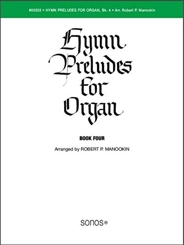 (Hymn Preludes for Organ, Vol. 4 (LDS Organ Preludes))