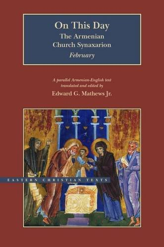 on-this-day-the-armenian-church-synaxarion-february-eastern-christian-texts