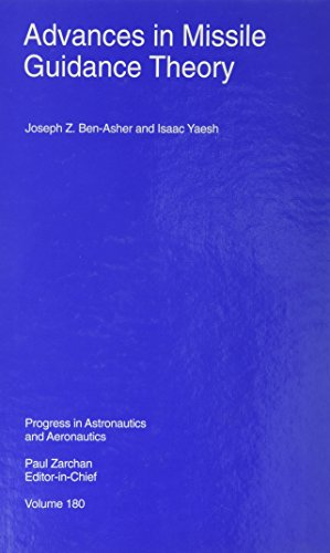 Missile Guidance System (Advances in Missile Guidance Theory (Progress in Astronautics & Aeronautics))