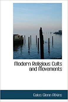 Book Modern Religious Cults and Movements