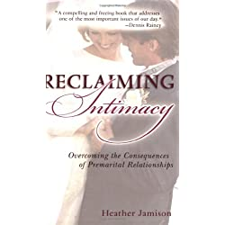 Reclaiming Intimacy: Overcoming the Consequences of Premarital Relationships