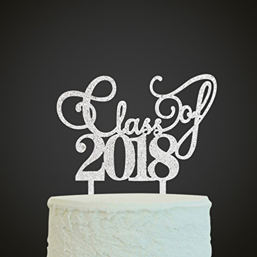 Graduate Cake Topper - Silver Class of 2018 Cake Topper - Congrats 2018 Graduate - Grad Party Decorations Supplies