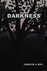 Darkness (Blood Curse) (Volume 3) by Caroline A Slee (2014-11-19) Paperback