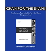 Cram for the Exam!: Your Guide to Passing the New York Real Estate Salespersons Exam