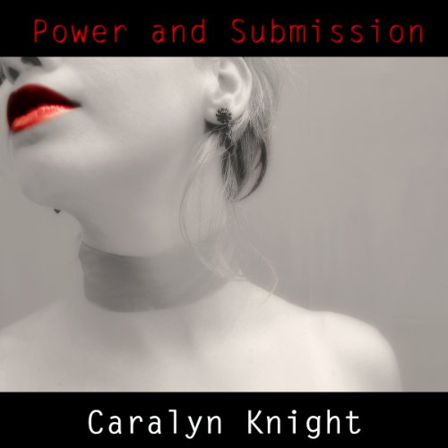 Power and Submission: An Erotic BDSM Fantasy